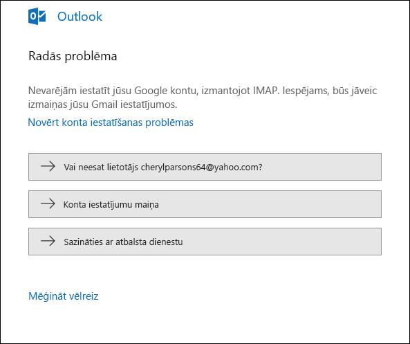 E-pasta kontu pievienojot programmā Outlook, radās kļūda.