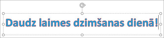 WordArt ar lietotu teksta aizpildījumu un kontūras krāsu