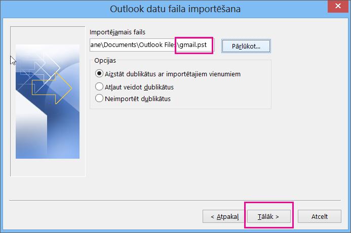 Atlasiet izveidotu pst failu, lai varētu to importēt.