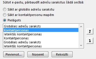 Izmantojot bultiņas, varat definēt secību, kādā Outlook piekļūst jūsu adrešu grāmatām.