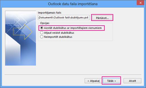 Izvēlieties importējamo .pst failu.