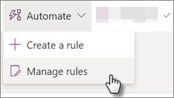 Ekrānuzņēmums, kurā redzama saraksta kārtulas rediģēšana, atlasot Automatizēt un pēc tam Pārvaldīt kārtulas