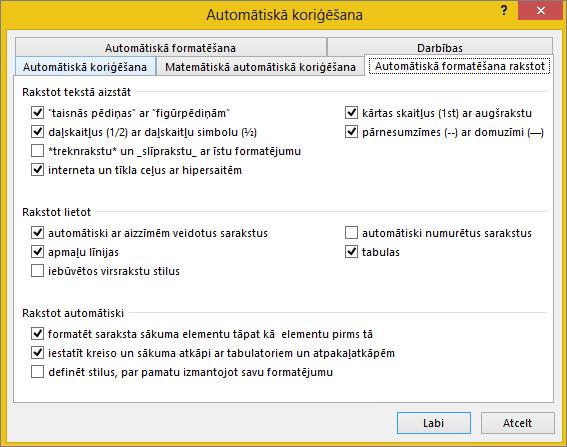 Cilne Automātiskā formatēšana rakstot