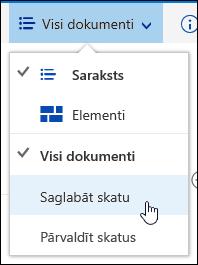 Pielāgota skata dokumentu bibliotēkas saglabāšana pakalpojumā Office 365