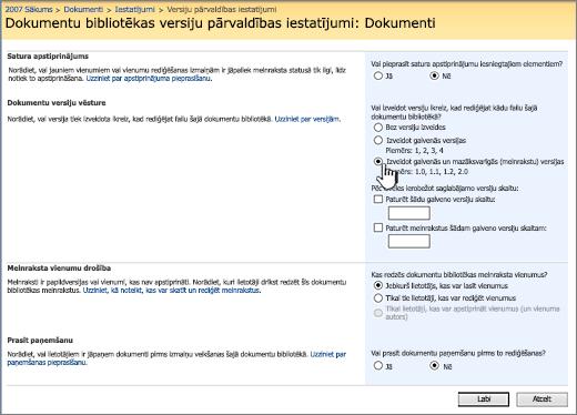 Versiju pārvaldības iestatījumi, lai ieslēgtu versiju izveide, apstiprināšanas un prasot atdot