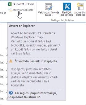 Atlasīta, bet atspējota opcija Atvērt ar Explorer.