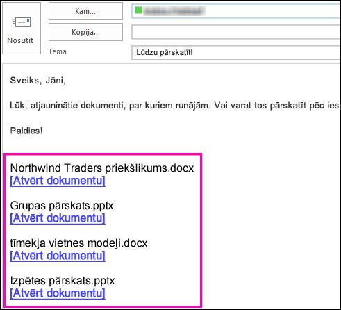E-pastā iekļaujiet saites uz dokumentiem.