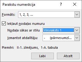 Izmantojiet paraksta numerācijas dialoglodziņu, lai pievienotu nodaļu numurus parakstiem.
