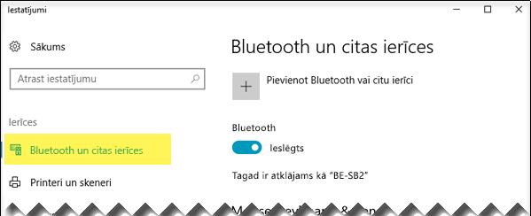 Nodrošiniet, lai kreisajā pusē būtu atlasīta opcija Bluetooth un citas ierīces