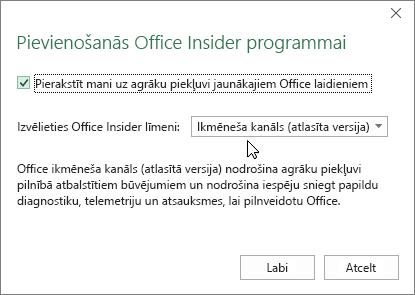 Pievienošanās Office Insider programmai dialoglodziņš ar līmeņa opciju Ikmēneša kanāls (atlasīta versija)