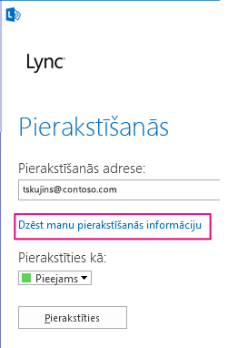 Lync pierakstīšanās ar iezīmētu pierakstīšanās informācijas dzēšanas pogu