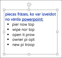 Formatējums PowerPoint tekstlodziņā