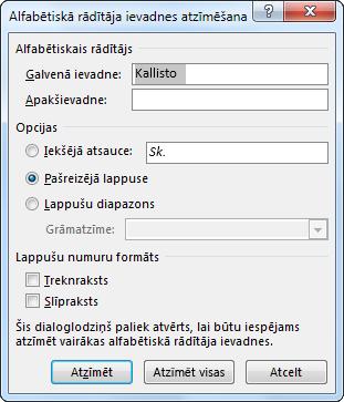 Dialoglodziņš Alfabētiskā rādītāja ievadnes atzīmēšana
