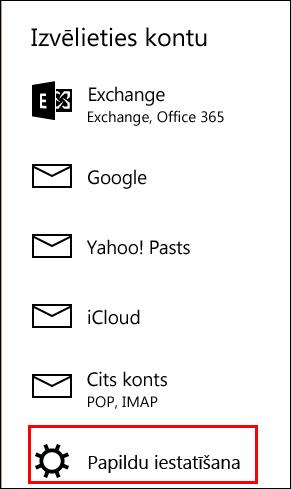 Papildu iestatīšana pasta lietojumprogrammā