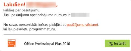 Tiek parādīta poga Instalēt e-pasta ziņojumā no licencēšanas opcijas Home Use Program
