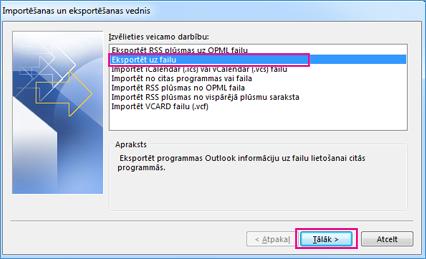 Outlook eksportēšanas vednis— eksportēšana failā