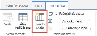 SharePoint bibliotēkas poga Izveidot skatu lentē.