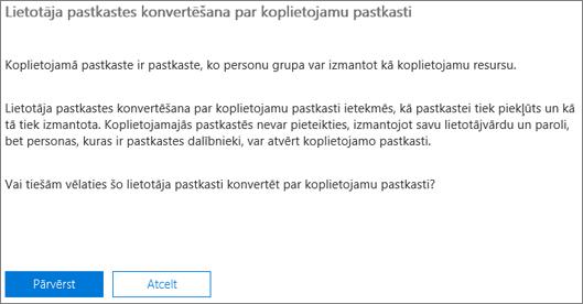 Ekrānuzņēmums: Noklikšķiniet vai pieskarieties pie konvertēt lietotāja pastkastes pārvērstu koplietojamās pastkastes