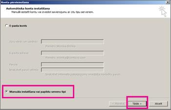 Manuālas iestatīšanas izmantošana programmā Outlook2013