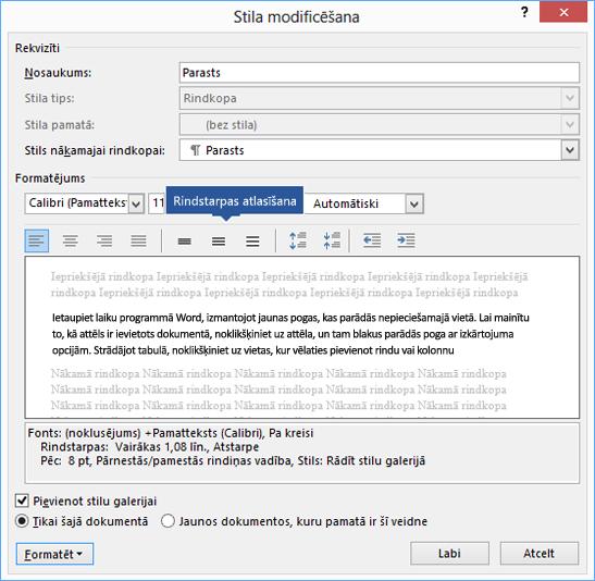 Modificējiet rindstarpu opcijas savā stilā, lai pielāgotu vertikālo retinājumu programmā Word.