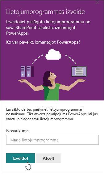 Nodrošinot PowerApp nosaukumu un pēc tam noklikšķinot uz izveidot.
