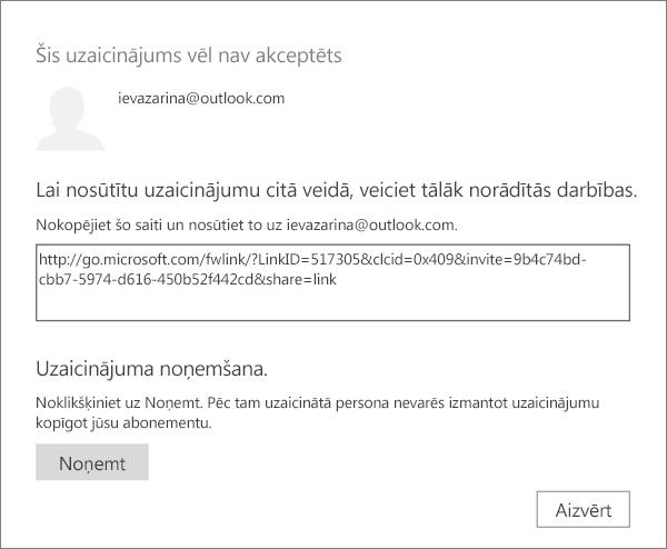 Ekrānuzņēmums, kurā attēlots dialoglodziņš ar gaidīšanā esošu uzaicinājumu ar saiti nosūtīt, izmantojot e-pastu, un poga, lai noņemtu uzaicinājumu.