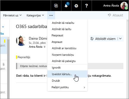 Ekrānuzņēmums: e-pasta ziņojums ar atlasītu opciju Citas komandas> Izveidot kārtulu…