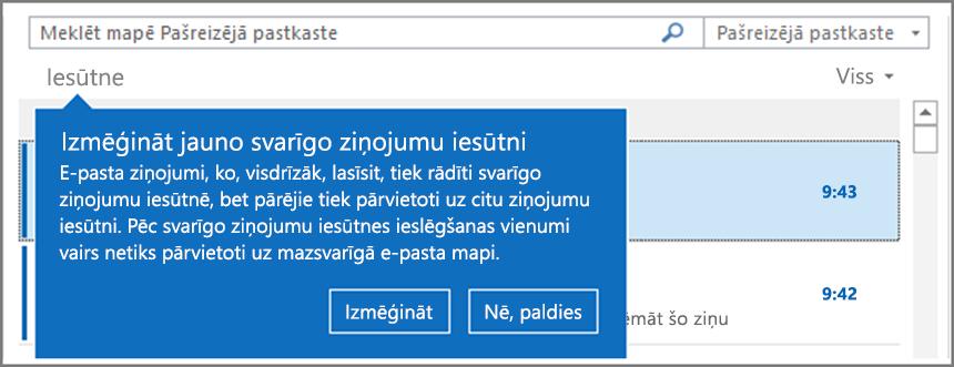 Attēls, kurā parādīta svarīgo ziņojumu iesūtne pēc tam, kad tā ir izsniegta lietotājiem un programma Outlook ir atkārtoti atvērta.