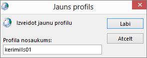 Tiek iestatīts jauns Outlook pasta profils lietotājam kerimills