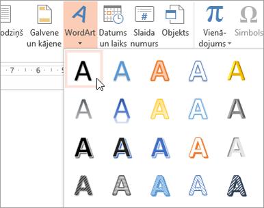 Izvēloties WordArt stilu, cilnē ievietošana