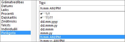 Dialoglodziņš Šūnu formatēšana, pielāgota komanda, h:mm AM/PM tips