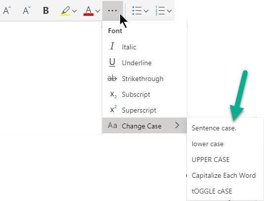 """Atlasiet daudzpunktes pogu """"Papildu fonta opcijas"""", atlasiet Mainīt burtu reģistru un pēc tam atlasiet vēlamo opciju."""
