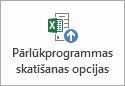 Poga Pārlūkprogrammas skatīšanas opcijas