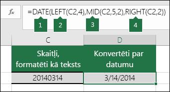 Teksta virkņu un skaitļu pārvēršana par datumiem