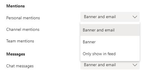 Izmantojiet nolaižamās izvēlnes, lai ieslēgtu, izslēgtu vai mainītu to paziņojumu tipu, ko vēlaties izmantot pakalpojumā Microsoft Teams