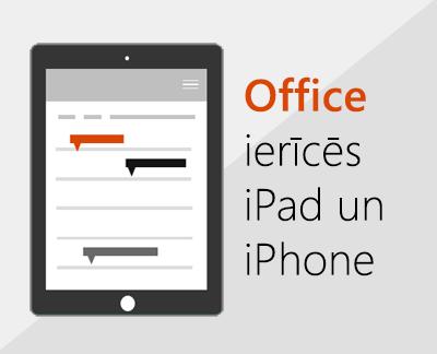 Noklikšķiniet, lai iestatītu Office programmas sistēmā iOS
