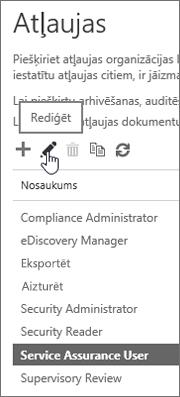 Parāda pakalpojumu nodrošināšanas lietotāja lomas un rediģēšanas ikonas atlasīšanu.