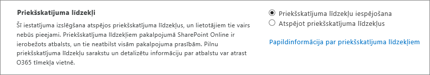 Priekšskatjuma līdzekļu iestatījums SharePoint administrēšanas centrā