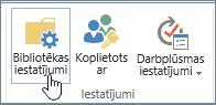 SharePoint bibliotēkas iestatījumu pogas lentē
