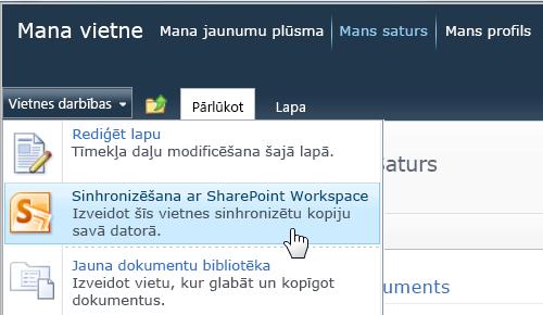 Komanda Sinhronizēt ar SharePoint darbvietu izvēlnē Vietnes darbības