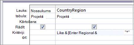 """Vaicājuma noformējuma režģis ar šādiem kritērijiem kolonnā CountryRegion: Like """"*"""" & [Ievadiet valsti/reģionu:] & """"*"""""""