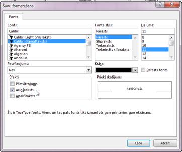 Dialoglodziņš Formatēšana, kurā ir atlasīta augšraksta opcija.