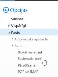 Ekrānuzņēmums ar pasta opciju izvēlni, kur sadaļā Konti ir redzamie pievienotie konti