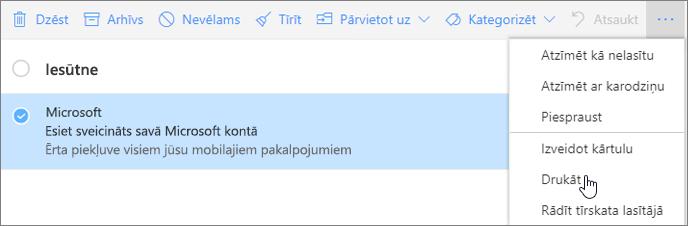 Ekrānuzņēmums, kurā attēlota e-pasta ziņojumam atlasītā opcija Drukāt.