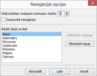 Ātrās piekļuves josla dialoglodziņu Navigācijas opcijas