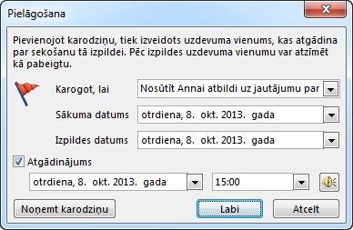 Dialoglodziņš Pielāgošana, kurā var iestatīt atgādinājumus, sākuma un izpildes datumus