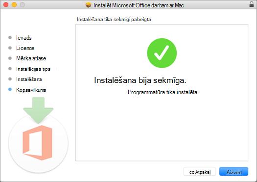 Tiek parādīta instalēšanas procesa pēdējā lapa, norādot, ka instalēšana notikusi sekmīgi.
