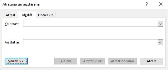 Programmas Outlook dialoglodziņā Atrašana un aizstāšana izvēlieties pogu Vēl, lai skatītu papildu opcijas.