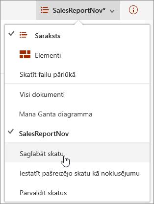SharePoint Online opciju izvēlnes Skats saglabāt iezīmēts vienums