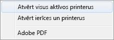 Atlasiet Atvērt visus aktīvos printerus.